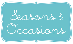 Seasons & Occasions